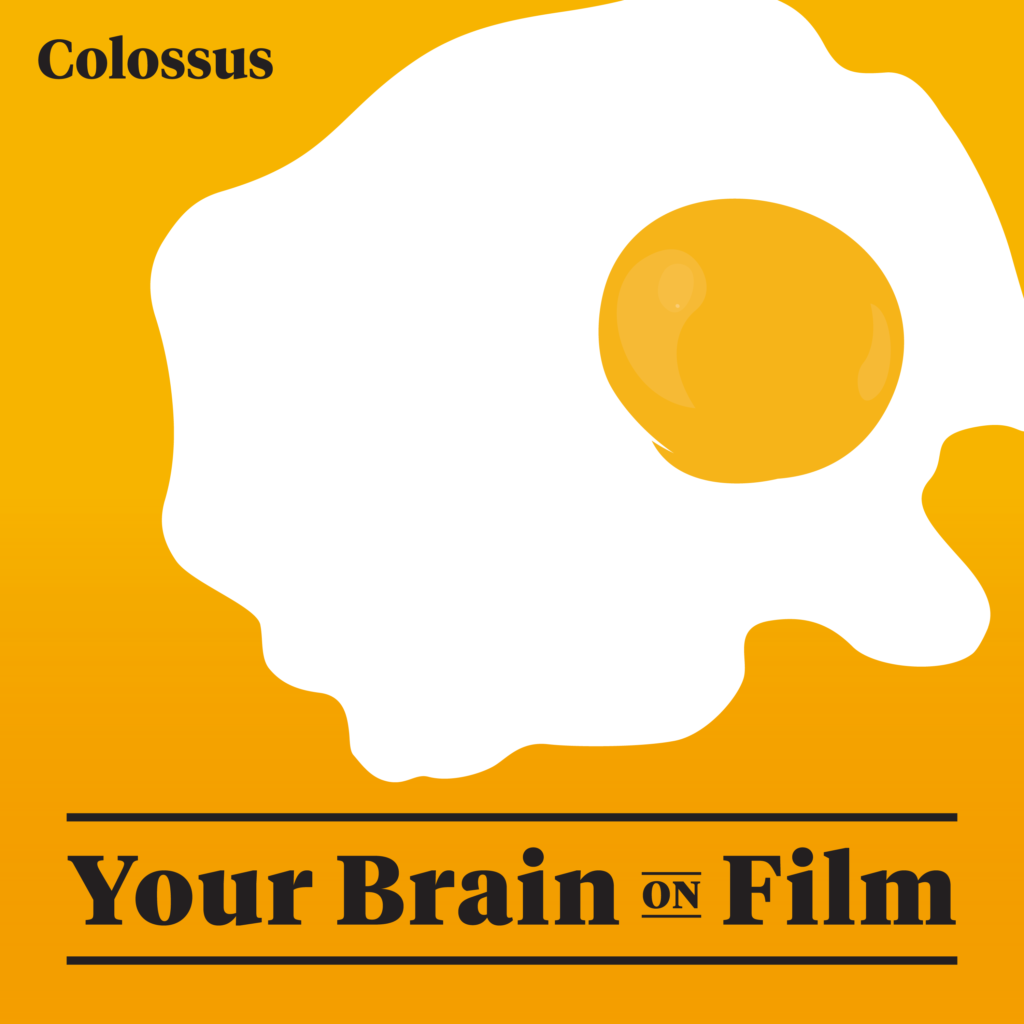 Your Brain on Film